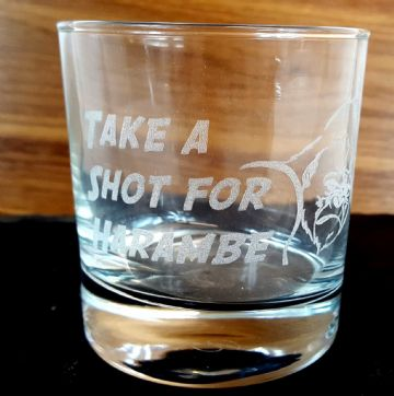 Take a Shot for Harambe - Engraved Whisky Glass